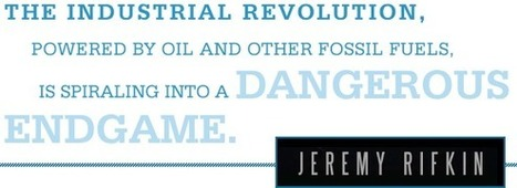 Jeremy Rifkin and The Third Industrial Revolution Home Page   Peer2Politics   Scoop.it