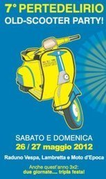 Pertedelirio 7 - Old Scooter Party | The Daily Vespafans | Scoop.it