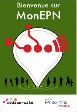 MonEPN sur Proxima Mobile : applications et services gratuits sur mobile pour les citoyens | Réseau EPN | Scoop.it