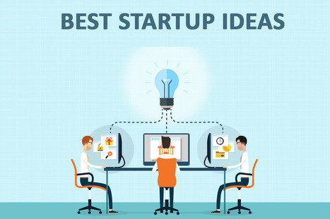 Best Startup Business Ideas for Starting Online Business | Marketing_me | Scoop.it