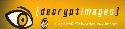 Bienvenue sur [decryptimages] | Education aux médias | Scoop.it