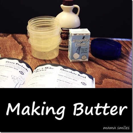 Making Butter - mama smiles | Educational Fun for Kids | Scoop.it