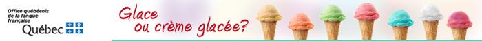 (FR) - Glossaire thématique : Glace ou crème glacée?  oqlf.gouv.qc.ca   Glossarissimo!   Scoop.it
