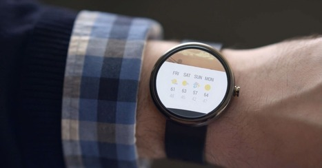 Android Wear: Google's Wearables Platform Is Here | 21st Century Innovative Technologies and Developments as also discoveries, curiosity ( insolite)... | Scoop.it