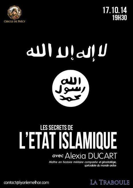Lyon : conférence sur l'Etat Islamique vendredi à La Traboule - Fdesouche | Democratic  Liberty | Scoop.it