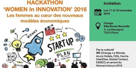 HACKATHON WOMEN In INNOVATION 2016 by WE* | Economy, Innovation, New Technologies, Digital technology | Scoop.it