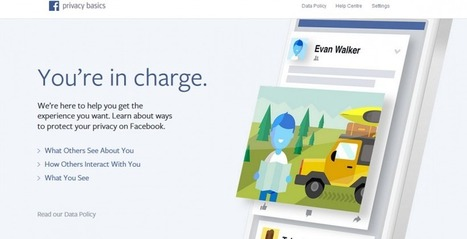 Facebook's Privacy Basics shows users how to be in charge | Social Media | Scoop.it
