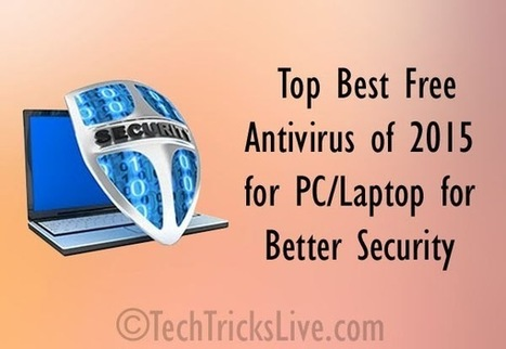 Best Free Antivirus of 2015 for PC/Laptop for Better Security | Internet Hub | Scoop.it