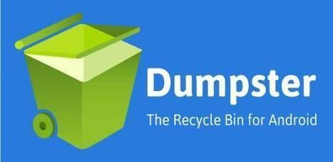 Une poubelle pour Android, Dumpster | Geeks | Scoop.it
