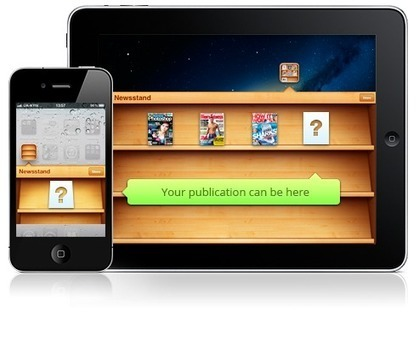 Publish Your Magazine To The Apple Newsstand and To All Tablets and Phone Devices | Mobile Learning & Information Literacy | Scoop.it