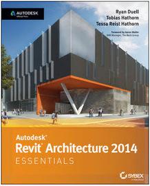 Autodesk Revit 2014 Essentials - La nouvelle version de ce livre de référence est disponible | revit mep | Scoop.it