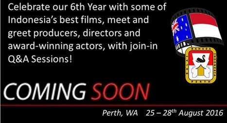 Perth Indonesian Film Festival turns to crowdfunding to run in 2016 | Indonesian | Scoop.it