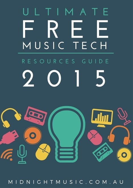 The Ultimate Free Music Tech Resources Guide 2015 | Educational Resources and Insight | Scoop.it