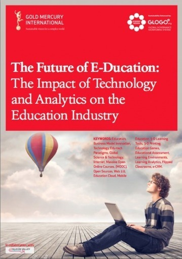 e-learning, conocimiento en red: The Future of E-Ducation Report . The Impact of Technology and Analytics on the Education Industry | Aprendiendo a Distancia | Scoop.it