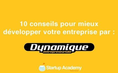Dynamique Entrepreneuriale : Les conseils du mois de mars | Conseils aux Startupreneurs | Scoop.it