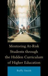 Book argues that mentoring programs should try to unveil colleges' | Teacher Tools and Tips | Scoop.it