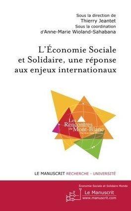 L'Economie Sociale et Solidaire, une réponse aux enjeux internationaux - [CDURABLE.info l'essentiel du développement durable] | ESS et EPICERIES SOCIALES SOLIDAIRES | Scoop.it