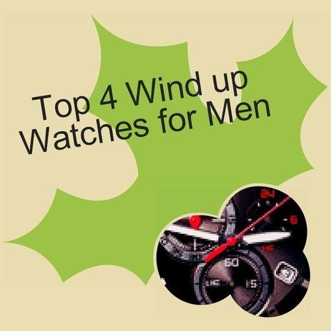 wind up watches for men   Wind up Watches for Men   Scoop.it