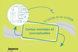 Utiliser les cartes mentales et les cartes conceptuelles à l'école et au collège | Usages pédagogiques des cartes mentales | Scoop.it