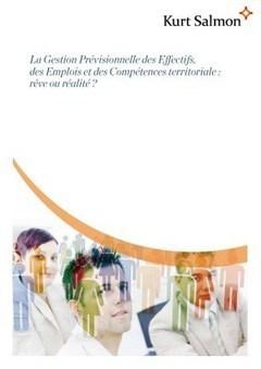 Etude GPEEC : La Gestion Prévisionnelle des Effectifs, des Emplois par Kurt Salmon   Gestion prévisionnelle des emplois et des compétences   Scoop.it