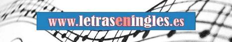 ::Letras y traducciones de canciones para aprender Inglés:: | Learning English Language | Scoop.it