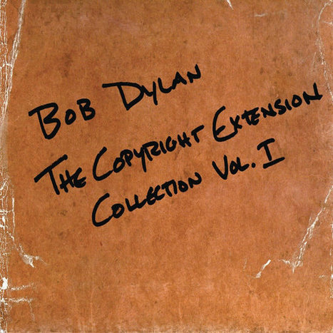 Sony Issues Bob Dylan Recordings to Keep European Copyright | Kill The Record Industry | Scoop.it