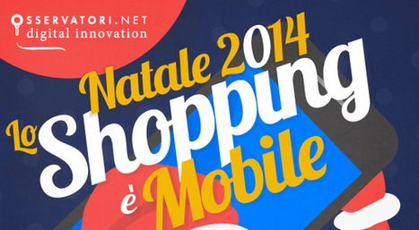 Natale 2014: lo shopping è mobile | News | Scoop.it