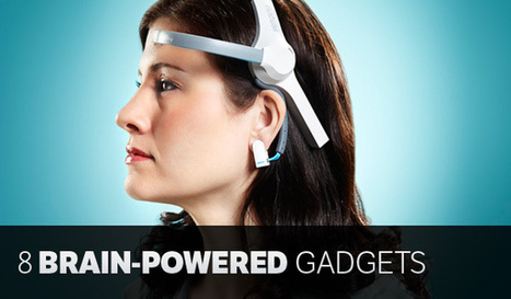 8 Mind-blowing Gadgets You Can Control Just With Your Brain | Personas 2.0: #SocialMedia #Strategist | Scoop.it