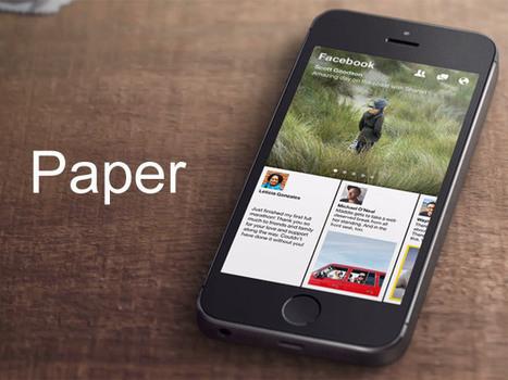 Facebook Paper : un journal personnalisé dans une application iPhone | Social media | Scoop.it
