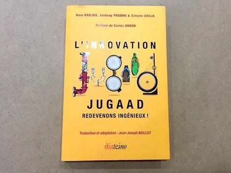 #MaddyBook : L'innovation Jugaad ou comment insuffler de la débrouillardise dans nos entreprises - Maddyness   Pacte3F   Scoop.it