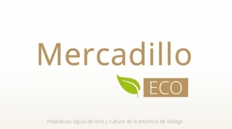 Mercadillo ecológico de Málaga | Cosas de mi Tierra | Scoop.it