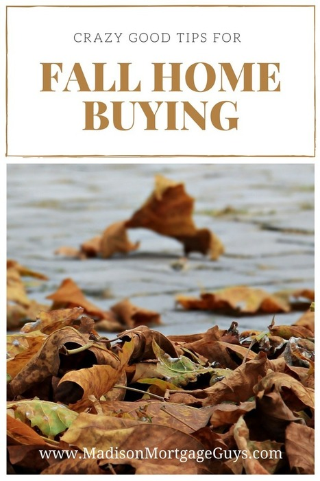 Crazy Good Tips For Buying A Home In The Fall | Top Real Estate and Mortgage Articles | Scoop.it