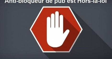 Il est interdit d'utiliser un anti-bloqueur de pub en Europe sans consentement | Droit | Scoop.it