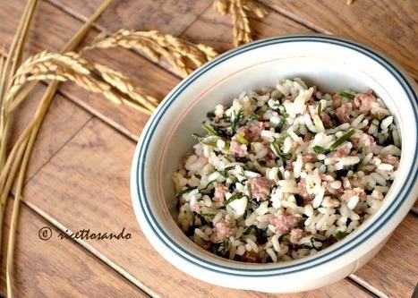 Ricettosando - ricette di cucina e chiacchiere: Riso alla pilota o riso e salsiccia ricetta tipica mantovana | Ricettosando | Scoop.it