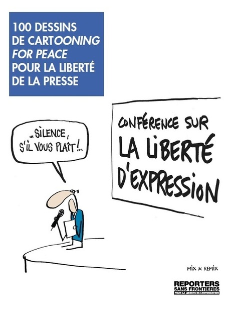 RSF publie 100 dessins de Cartooning for Peace | New Journalism | Scoop.it