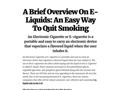 A Brief Overview On E-Liquids: An Easy Way To Quit Smoking | Concrete blocks | Scoop.it
