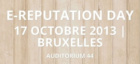 Une première conférence belge sur la e-Reputation | Techtrends - Social Media, Web et Hi-Tech | e-Reputation Manager Belgium | Scoop.it