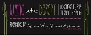"""Wine in the Desert"" festival on Dec. 13. | Sierra Vista (AZ) Herald | CALS in the News | Scoop.it"