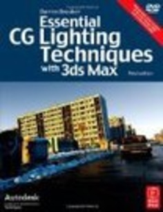 Essential CG Lighting Techniques with 3ds Max « Safegaard – News Magazine   Machinimania   Scoop.it