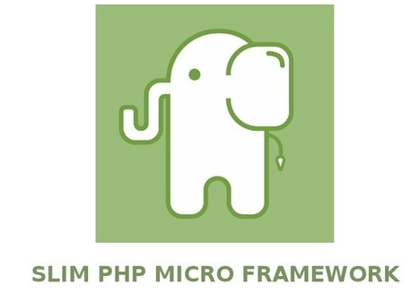 Slim framework - The best micro-framework to easily create small web applications | PHP Web Development | Scoop.it