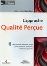 L'approche qualité perçue - Éditions Eyrolles | Perceived Quality | Scoop.it