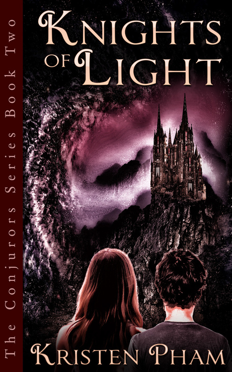 Announcing My New YA Fantasy Novel: Knights of Light (The Conjurors Series) | writing | Scoop.it
