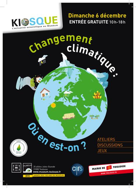 Kiosque Actus CNRS/Muséum - Changement climatique : où en est on ? - Rdv le 06/12/2015 | Actualité des laboratoires du CNRS en Midi-Pyrénées | Scoop.it