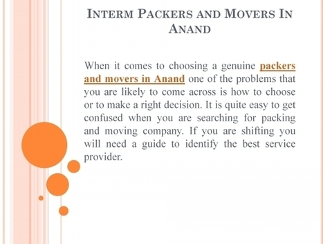 Cheapest packers and movers service provider in Anand | Interm Packers And Movers | Scoop.it