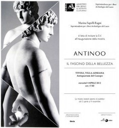 Exhibition: Antinous, the charm of beauty (dedicated to Emperor Hadrian's lover), Villa Adriana, Tivoli (from April 5 to November 4, 2012) | Archaeology Travel | Scoop.it