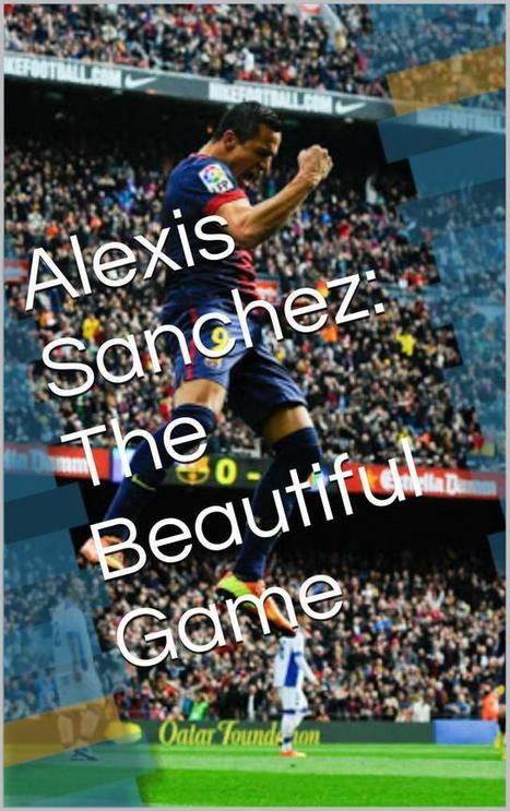 "Reviewers Are Saying: ""Alexis Sanchez: The Beautiful Game"" #ASMSG #Mondayblogs #IARTG 