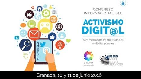 Congreso de activismo digital para mediadores y profesionales multidisciplinares (junio 2016) - Esteban Romero | Activismo en la RED | Scoop.it