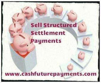 Pin by Cash Future Payments on Selling Structured Settlement | Pinterest | Advantage of Structured Settlement payments - Cashfuturepayments | Scoop.it