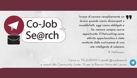Under 35? Nasce il Canale Co - Job Se@rch. Iscriviti gratuitamente su Telegram. | risorse umane | Scoop.it