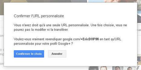 Activer son URL personnalisée Google Plus | Social Media Curation par Mon Habitat Web | Scoop.it